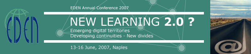 EDEN Annual Conference 2007, Naples : NEW LEARNING 2.0 ...