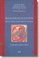 Regionalisation: theory, practice and prospects in Germany